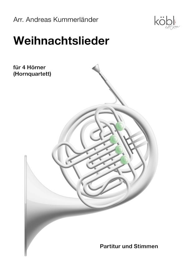 Kummerländer, Andreas (arr.) - 15 Advents- für 4 Hörner - Edition Diewa
